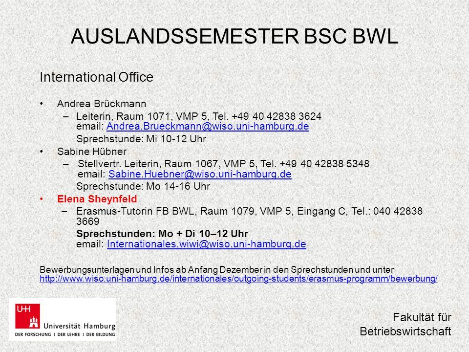 AUSLANDSSEMESTER BSC BWL Teilnahme an der Beratung ist Pflicht .