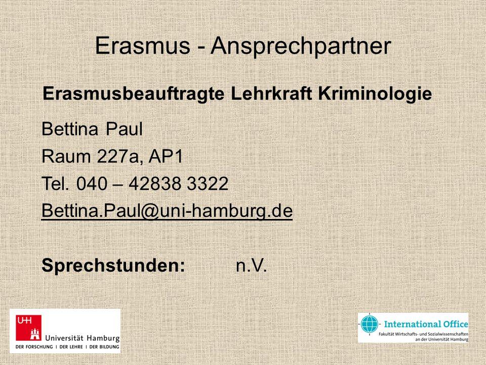 Erasmus - Ansprechpartner Studienkoordinator Kriminologie Jörg Ebrecht Raum 237, AP1 Tel.