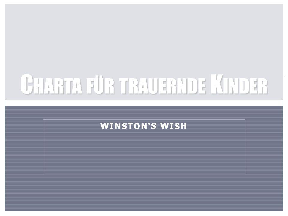 WINSTON'S WISH C HARTA FÜR TRAUERNDE K INDER