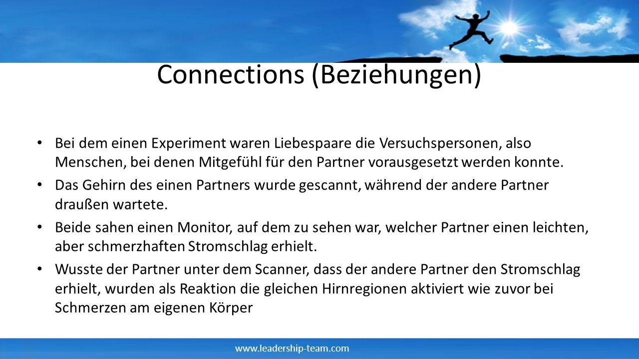 Connections (Beziehungen) Bei dem einen Experiment waren Liebespaare die Versuchspersonen, also Menschen, bei denen Mitgefühl für den Partner vorausge