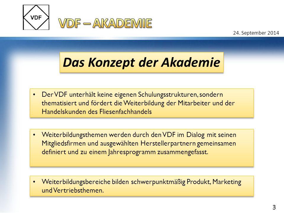24. September 2014 Der VDF unterhält keine eigenen Schulungsstrukturen, sondern thematisiert und fördert die Weiterbildung der Mitarbeiter und der Han