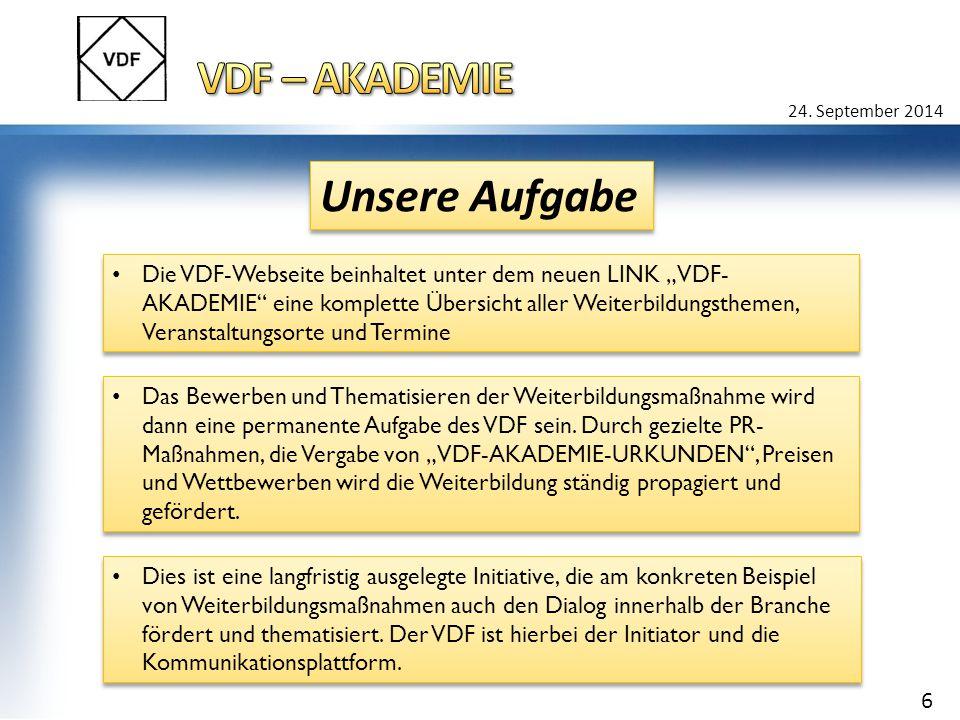 """24. September 2014 Die VDF-Webseite beinhaltet unter dem neuen LINK """"VDF- AKADEMIE"""" eine komplette Übersicht aller Weiterbildungsthemen, Veranstaltung"""