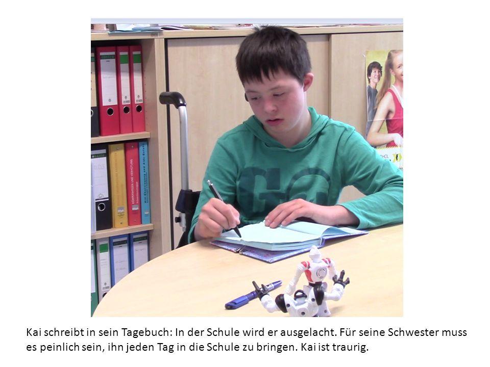 Kai schreibt in sein Tagebuch: In der Schule wird er ausgelacht. Für seine Schwester muss es peinlich sein, ihn jeden Tag in die Schule zu bringen. Ka