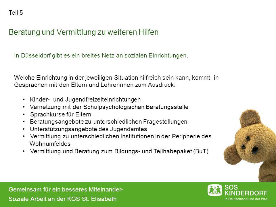 Gemeinsam für ein besseres Miteinander- Soziale Arbeit an der KGS St. Elisabeth Teil 5 In Düsseldorf gibt es ein breites Netz an sozialen Einrichtunge