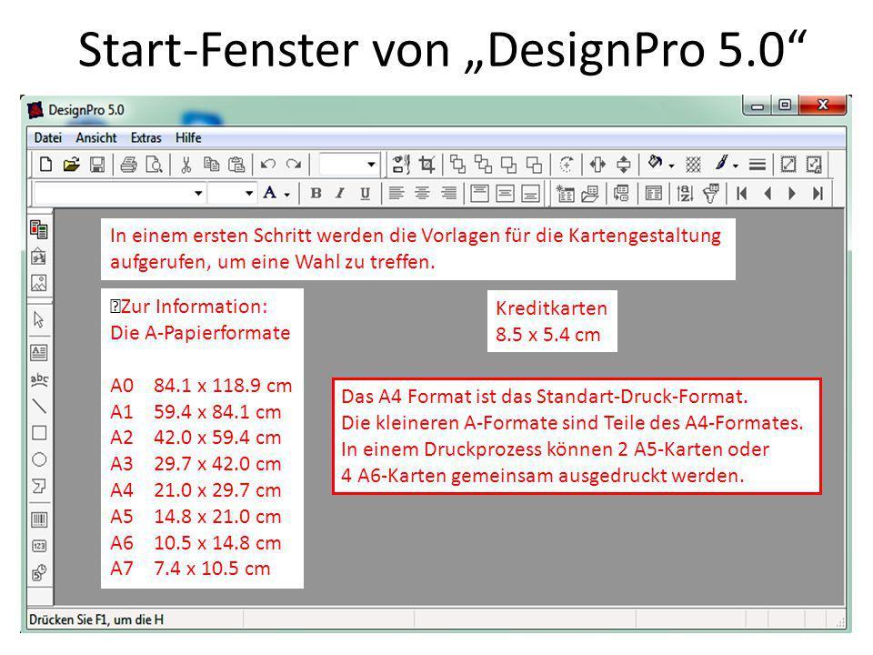 """Start-Fenster von """"DesignPro 5.0"""" In einem ersten Schritt werden die Vorlagen für die Kartengestaltung aufgerufen, um eine Wahl zu treffen. Zur Inform"""