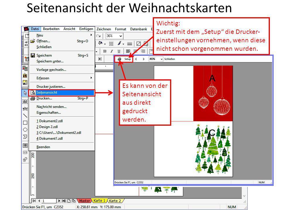 """Seitenansicht der Weihnachtskarten Es kann von der Seitenansicht aus direkt gedruckt werden. Wichtig: Zuerst mit dem """"Setup"""" die Drucker- einstellunge"""