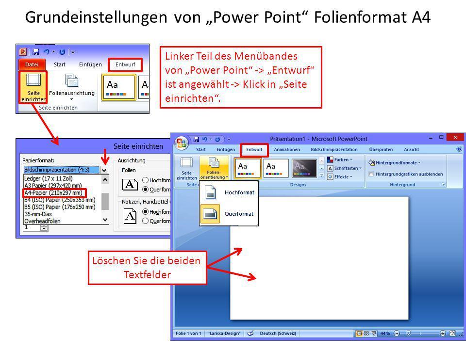 """Grundeinstellungen von """"Power Point"""" Folienformat A4 Linker Teil des Menübandes von """"Power Point"""" -> """"Entwurf"""" ist angewählt -> Klick in """"Seite einric"""