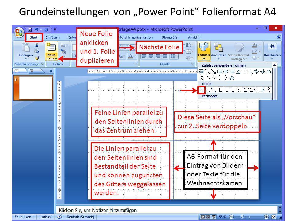 """Grundeinstellungen von """"Power Point"""" Folienformat A4 Die Linien parallel zu den Seitenlinien sind Bestandteil der Seite und können zugunsten des Gitte"""