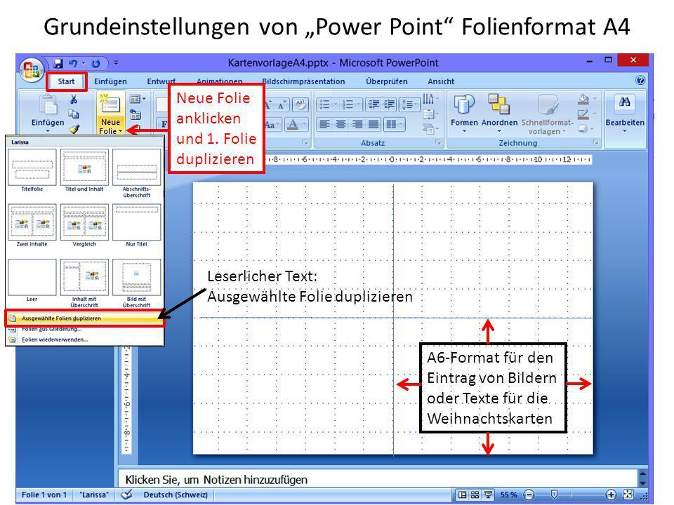 """Grundeinstellungen von """"Power Point Folienformat A4 A6-Format für den Eintrag von Bildern oder Texte für die Weihnachtskarten Neue Folie anklicken und 1."""