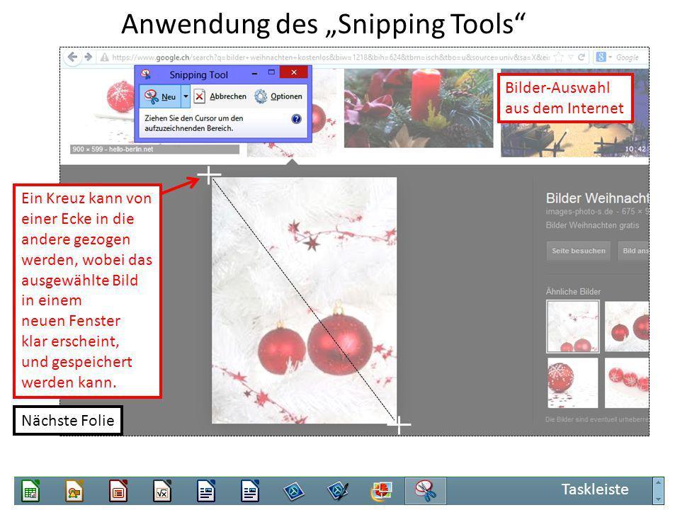 """Anwendung des """"Snipping Tools Taskleiste Bilder-Auswahl aus dem Internet Ein Kreuz kann von einer Ecke in die andere gezogen werden, wobei das ausgewählte Bild in einem neuen Fenster klar erscheint, und gespeichert werden kann."""