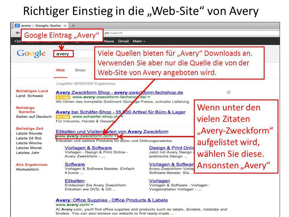 """Google Eintrag """"Avery"""" Wenn unter den vielen Zitaten """"Avery-Zweckform"""" aufgelistet wird, wählen Sie diese. Ansonsten """"Avery"""" Richtiger Einstieg in die"""