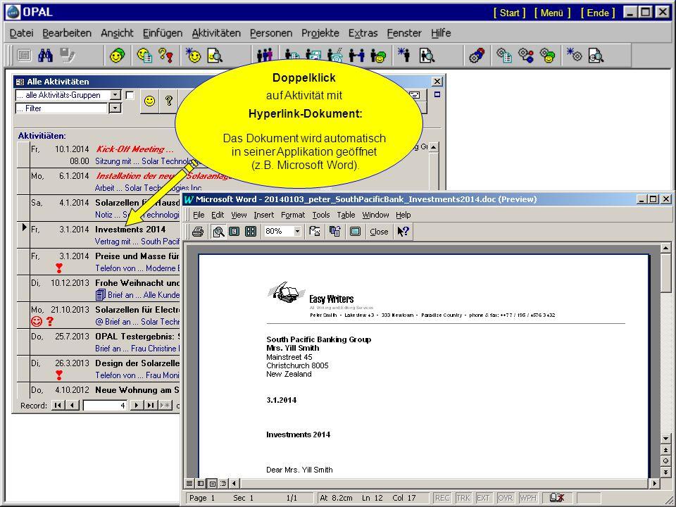 Anzeige aller Aktivitäten - Für jede ausgewählte Aktivität werden alle verknüpften Dossiers von Personen und Projekten angezeigt.