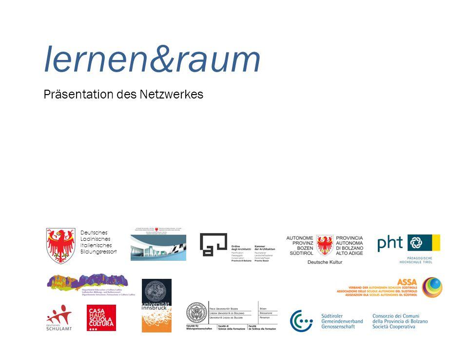 Präsentation des Netzwerkes Deutsches Ladinisches Italienisches Bildungsressort lernen&raum