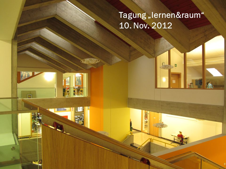 "Tagung ""lernen&raum 10. Nov. 2012"