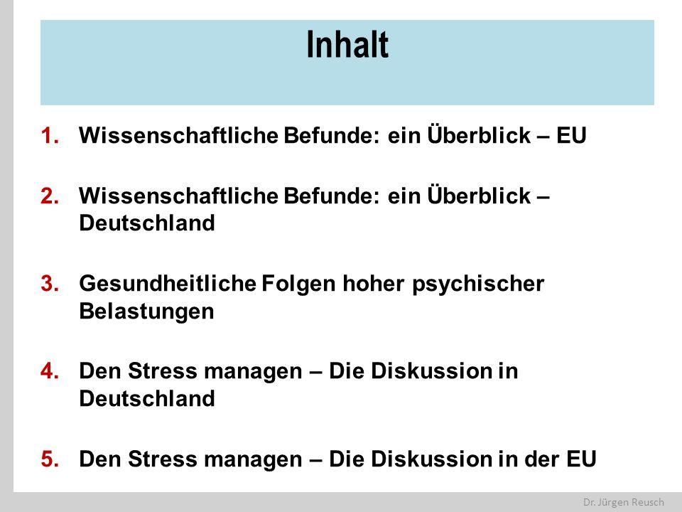 Dr. Jürgen Reusch Inhalt 1.Wissenschaftliche Befunde: ein Überblick – EU 2.Wissenschaftliche Befunde: ein Überblick – Deutschland 3.Gesundheitliche Fo