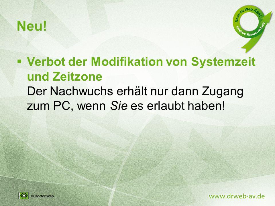  Verbot der Modifikation von Systemzeit und Zeitzone Der Nachwuchs erhält nur dann Zugang zum PC, wenn Sie es erlaubt haben.