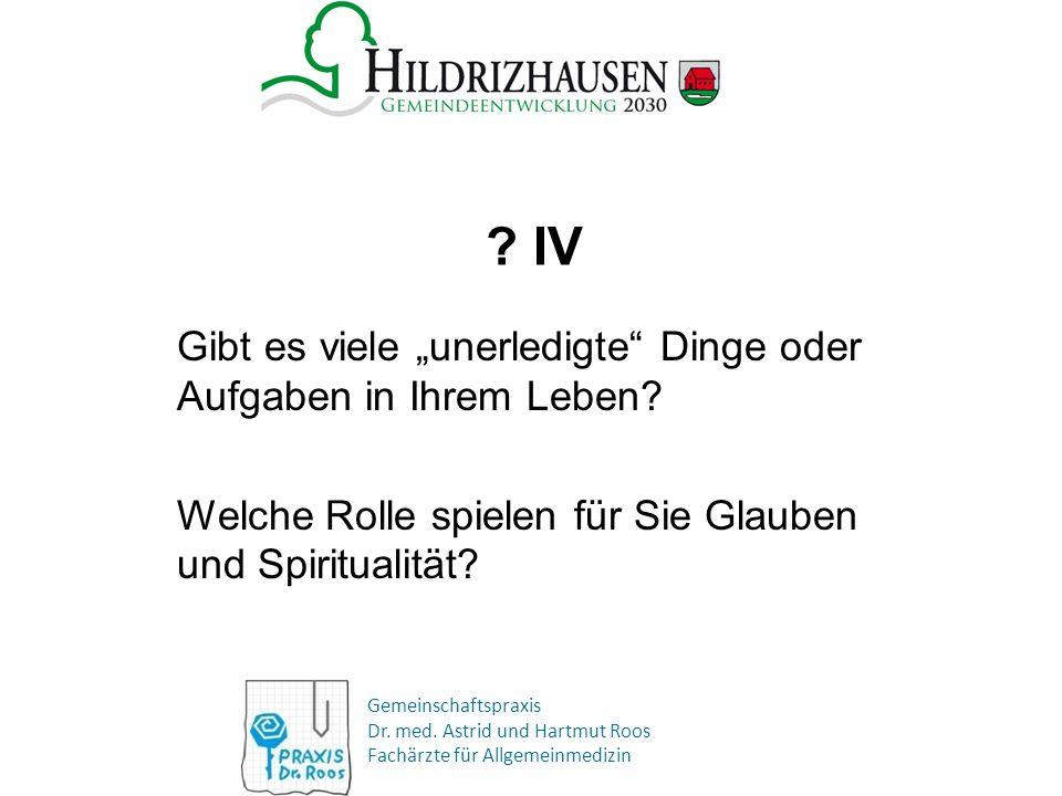 """Gemeinschaftspraxis Dr. med. Astrid und Hartmut Roos Fachärzte für Allgemeinmedizin ? IV Gibt es viele """"unerledigte"""" Dinge oder Aufgaben in Ihrem Lebe"""