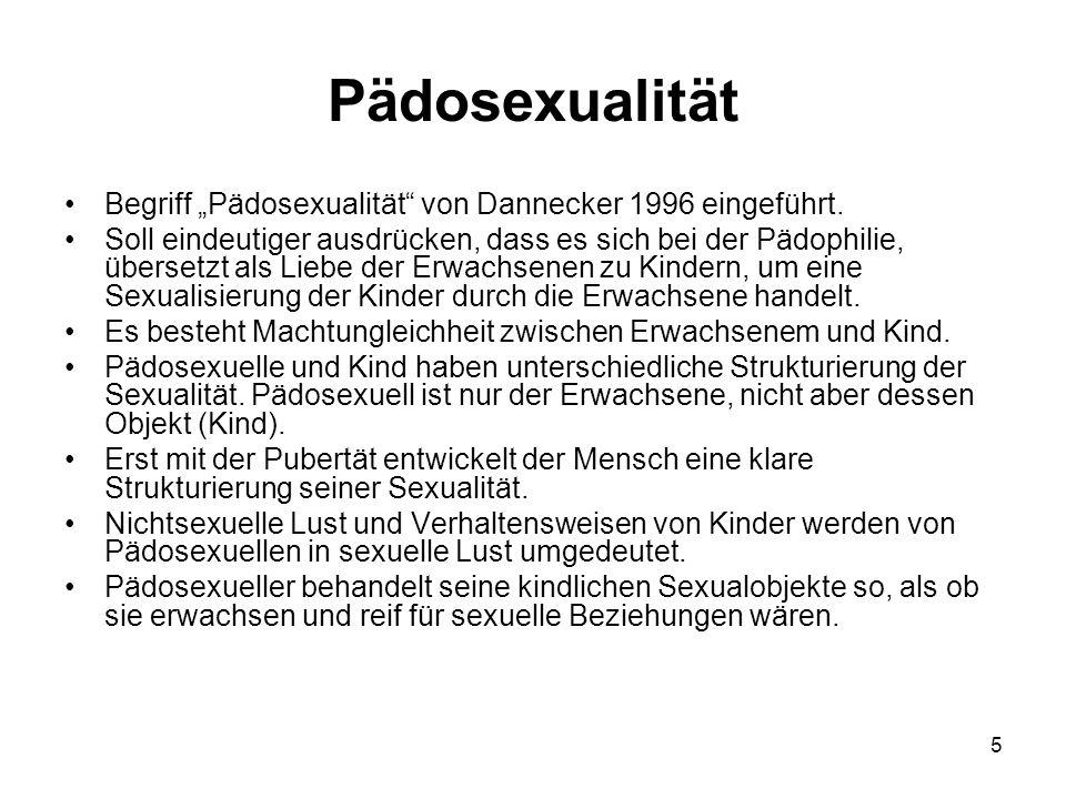 """5 Pädosexualität Begriff """"Pädosexualität von Dannecker 1996 eingeführt."""