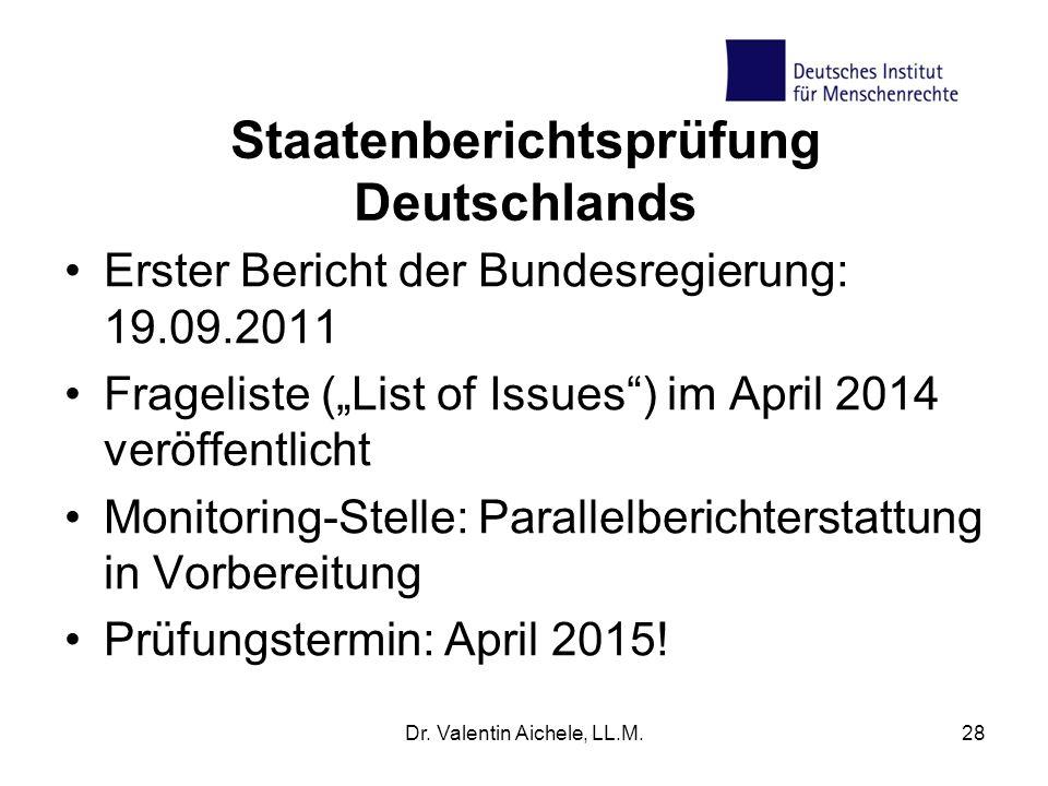 """Staatenberichtsprüfung Deutschlands Erster Bericht der Bundesregierung: 19.09.2011 Frageliste (""""List of Issues"""") im April 2014 veröffentlicht Monitori"""