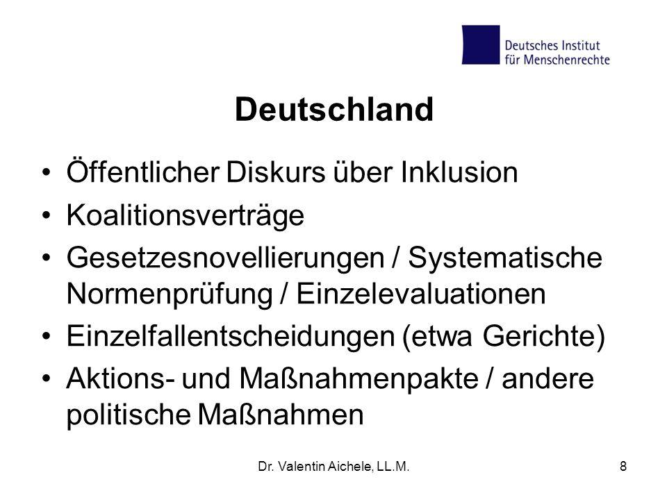 Deutschland Öffentlicher Diskurs über Inklusion Koalitionsverträge Gesetzesnovellierungen / Systematische Normenprüfung / Einzelevaluationen Einzelfal