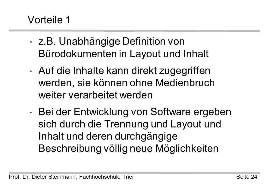 Prof. Dr. Dieter Steinmann, Fachhochschule TrierSeite 24 Vorteile 1  z.B.