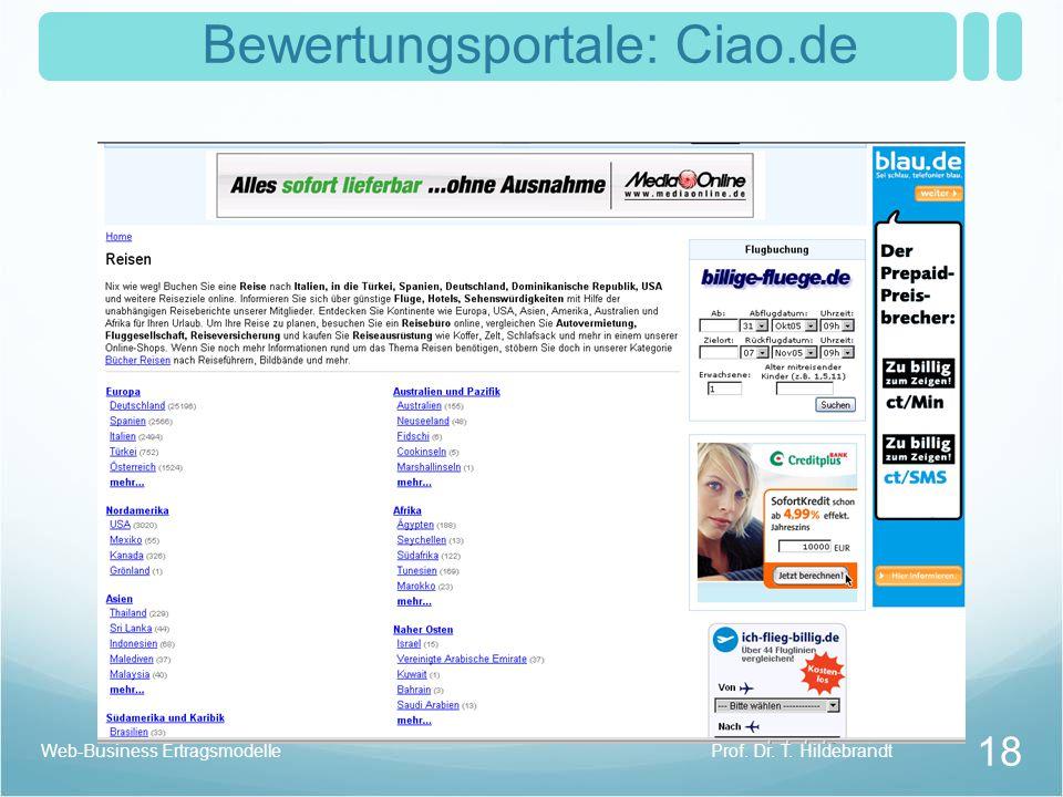 Bewertungsportale: Ciao.de Prof. Dr. T. Hildebrandt 18 Web-Business Ertragsmodelle