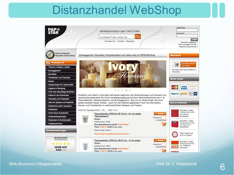 Distanzhandel WebShop Prof. Dr. T. HildebrandtWeb-Business Ertragsmodelle 6