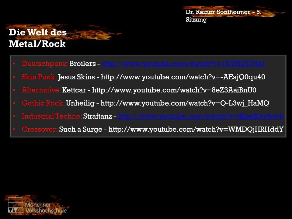 Die Welt des Metal/Rock Dr. Rainer Sontheimer - 5.