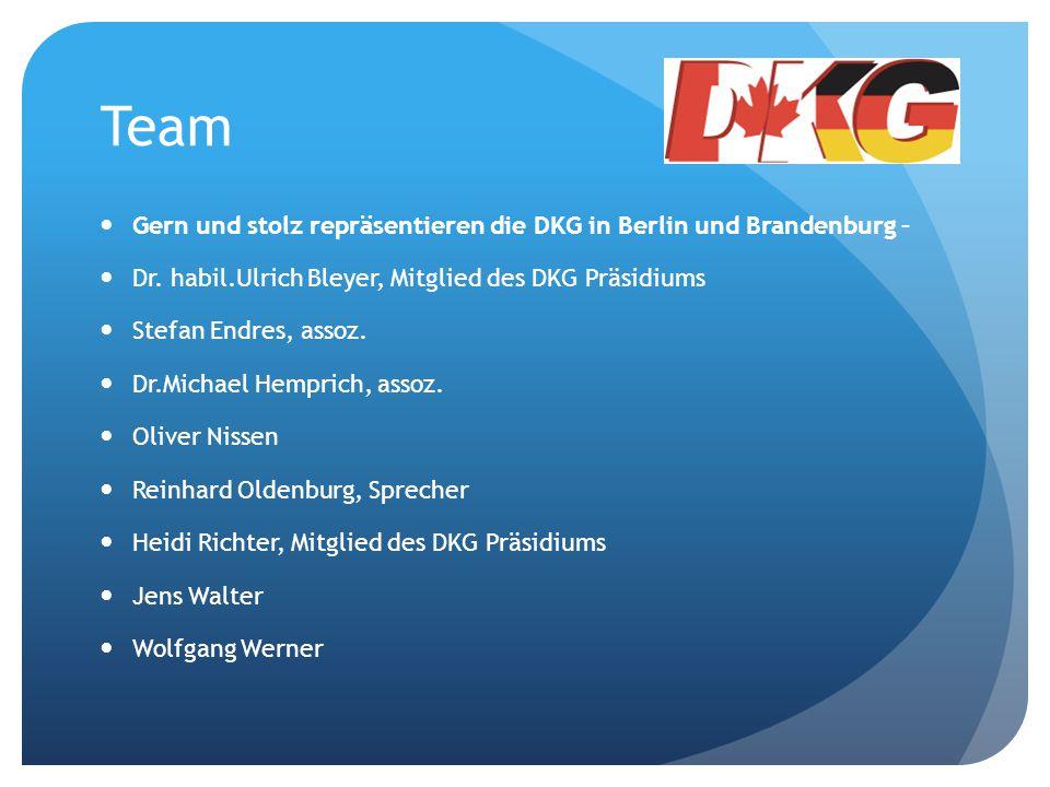 Team Gern und stolz repräsentieren die DKG in Berlin und Brandenburg – Dr. habil.Ulrich Bleyer, Mitglied des DKG Präsidiums Stefan Endres, assoz. Dr.M