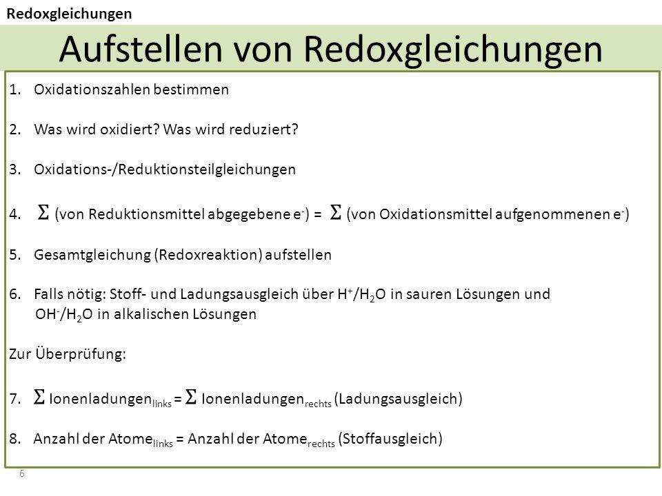 6 Aufstellen von Redoxgleichungen Redoxgleichungen