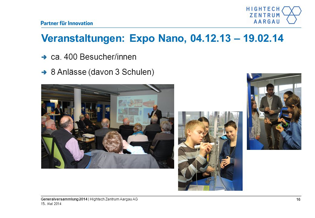 Science to Market 16 Generalversammlung 2014 | Hightech Zentrum Aargau AG 15.