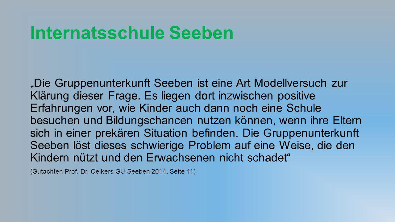 """Internatsschule Seeben """"Die Gruppenunterkunft Seeben ist eine Art Modellversuch zur Klärung dieser Frage."""