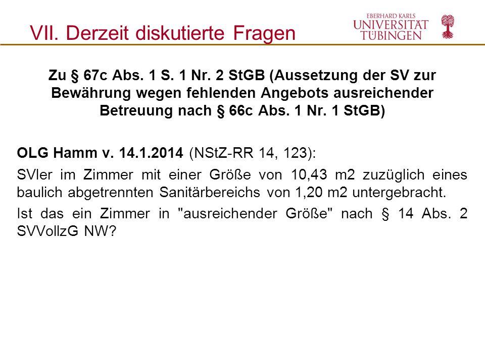Zu § 67c Abs. 1 S. 1 Nr. 2 StGB (Aussetzung der SV zur Bewährung wegen fehlenden Angebots ausreichender Betreuung nach § 66c Abs. 1 Nr. 1 StGB) OLG Ha