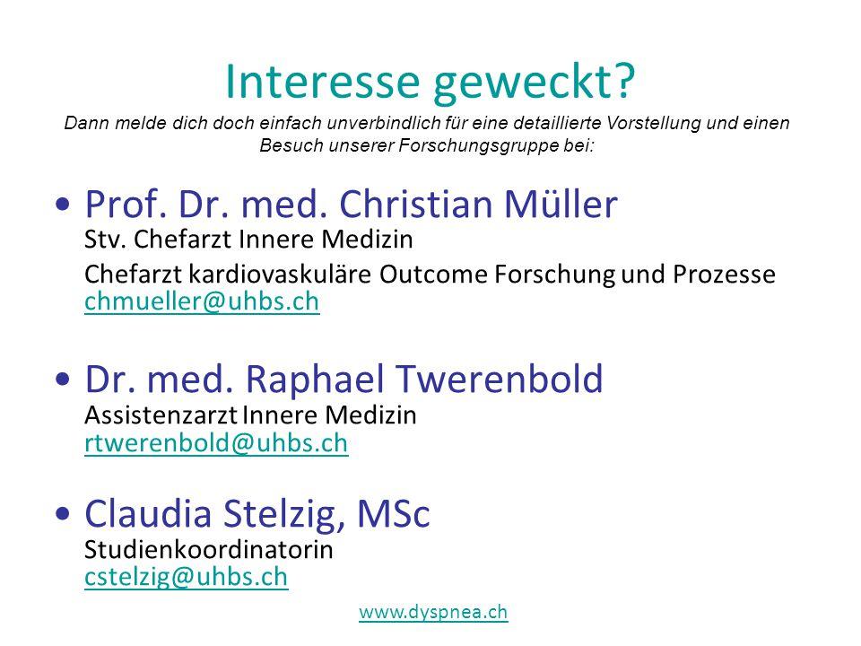 Interesse geweckt. Prof. Dr. med. Christian Müller Stv.