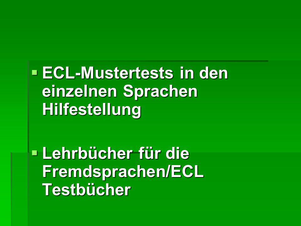  ECL-Mustertests in den einzelnen Sprachen Hilfestellung  Lehrbücher für die Fremdsprachen/ECL Testbücher