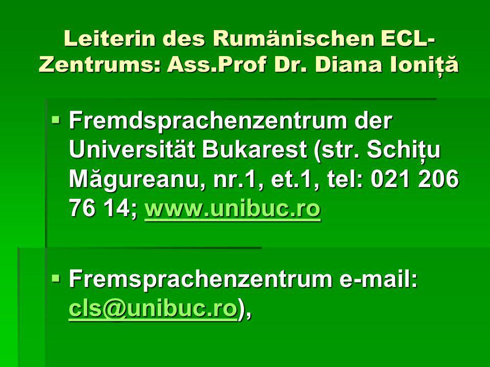 Leiterin des Rumänischen ECL- Zentrums: Ass.Prof Dr.