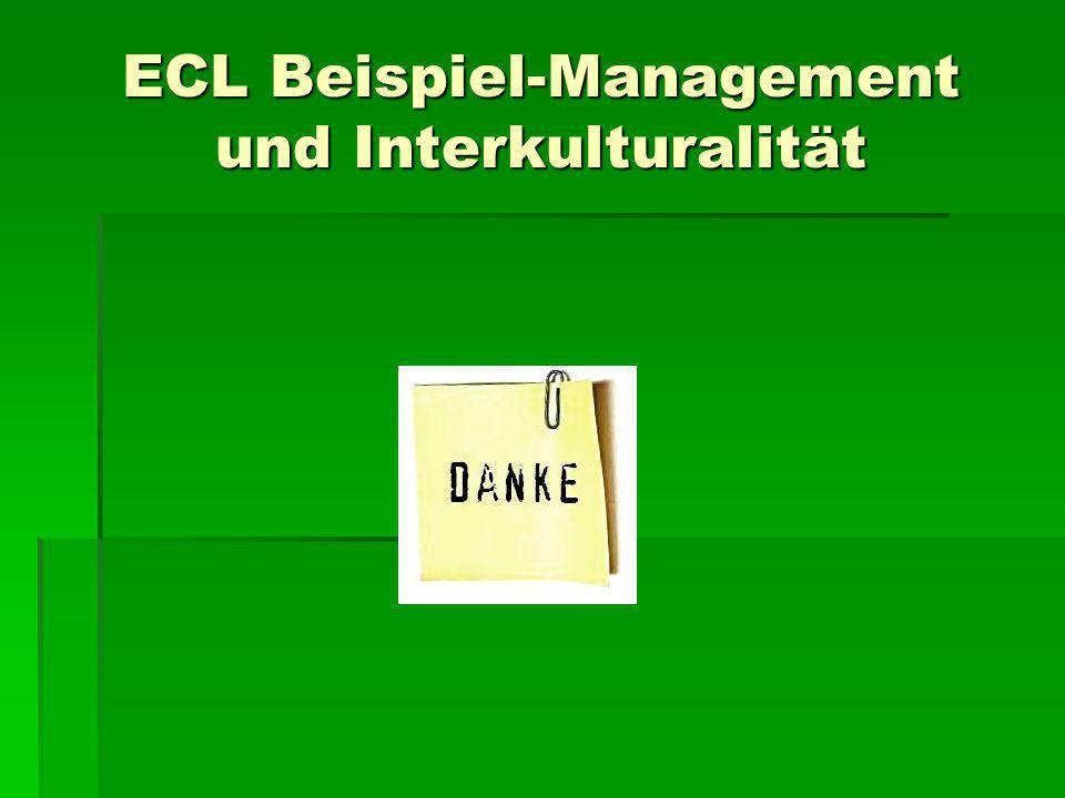 ECL Beispiel-Management und Interkulturalität