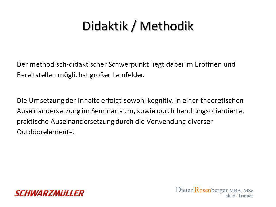 Didaktik / Methodik Der methodisch-didaktischer Schwerpunkt liegt dabei im Eröffnen und Bereitstellen möglichst großer Lernfelder. Die Umsetzung der I