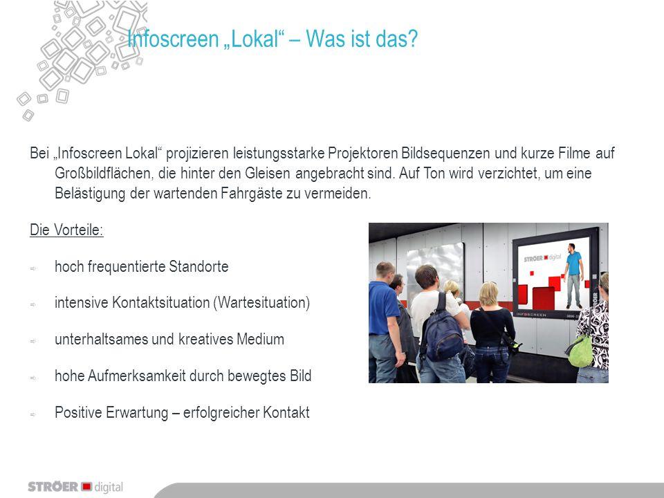 """Infoscreen """"Lokal"""" – Was ist das? Bei """"Infoscreen Lokal"""" projizieren leistungsstarke Projektoren Bildsequenzen und kurze Filme auf Großbildflächen, di"""