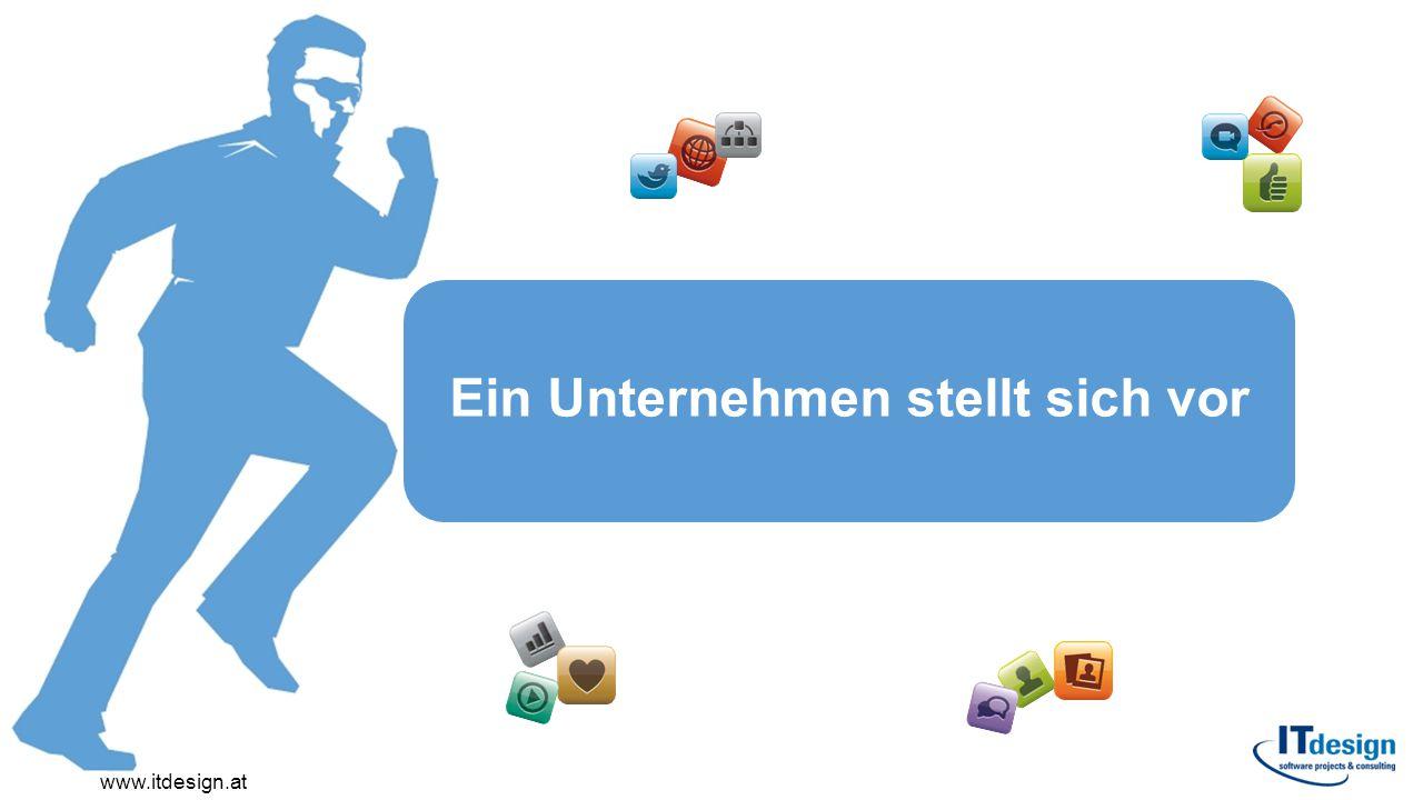 >Unabhängiger Dienstleister auf dem österreichischen IT-Markt >Gründung im Jahr 2000 >Von 18 mitarbeitenden Gesellschaftern auf über 40 Mitarbeiter gewachsen >Alle Mitarbeiter im Anstellungsverhältnis >Aktueller Umsatz über 7 Mio €, davon mehr als 60% Dienstleistung Über ITdesign www.itdesign.at