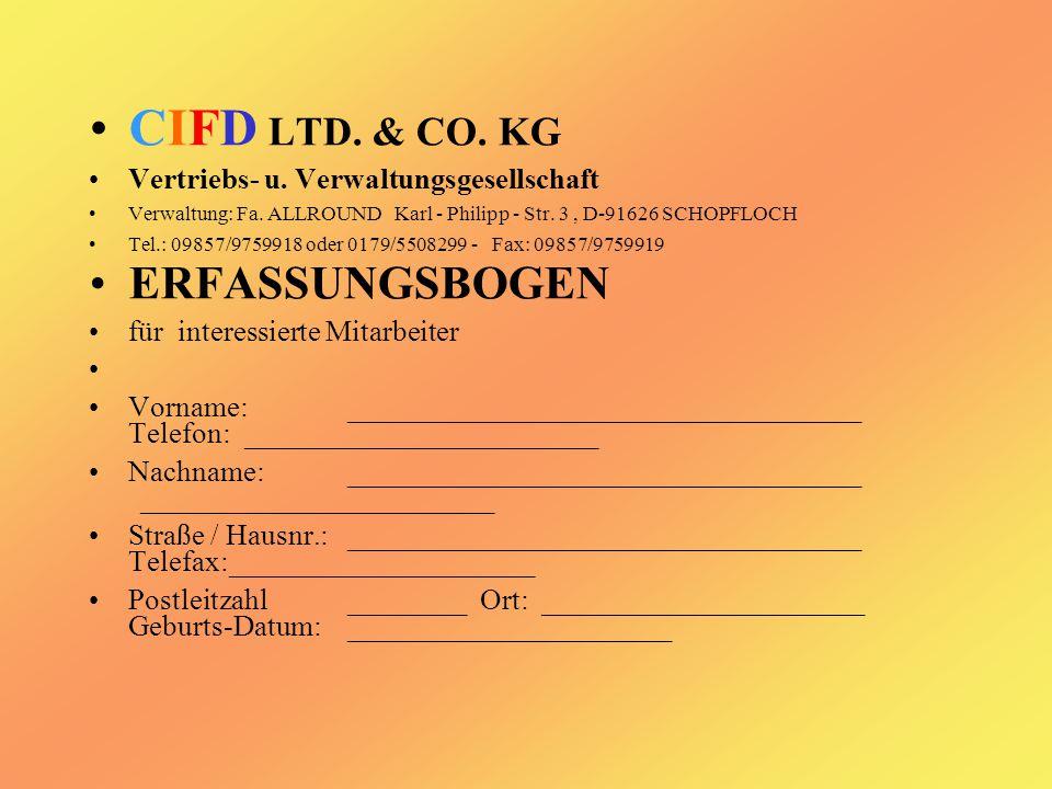 CIFD LTD. & CO. KG Vertriebs- u. Verwaltungsgesellschaft Verwaltung: Fa.