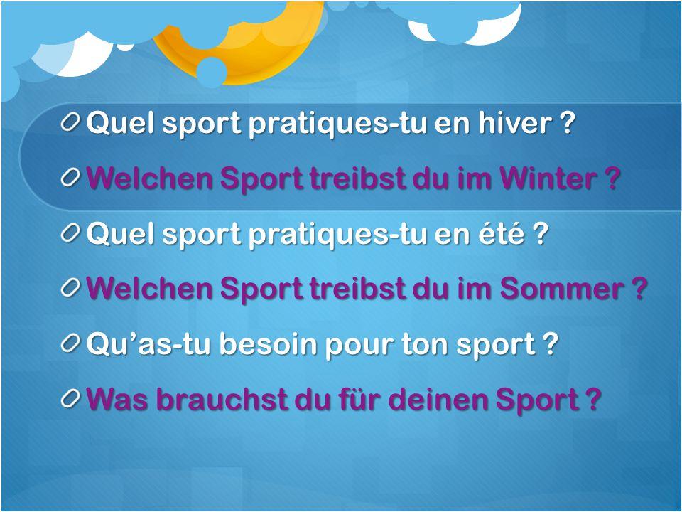 Quel sport pratiques-tu en hiver .Welchen Sport treibst du im Winter .