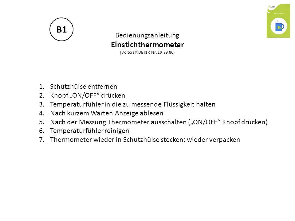 """Bedienungsanleitung Einstichthermometer (Voltcraft DET1R Nr. 10 99 86) 1.Schutzhülse entfernen 2.Knopf """"ON/OFF"""" drücken 3.Temperaturfühler in die zu m"""