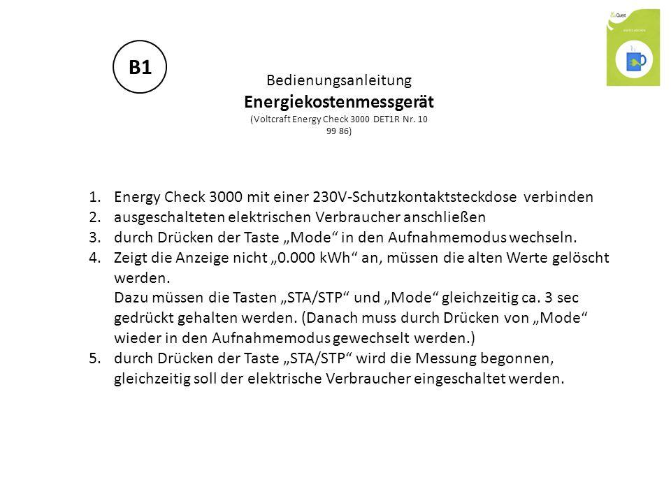 Bedienungsanleitung Energiekostenmessgerät (Voltcraft Energy Check 3000 DET1R Nr. 10 99 86) 1.Energy Check 3000 mit einer 230V-Schutzkontaktsteckdose