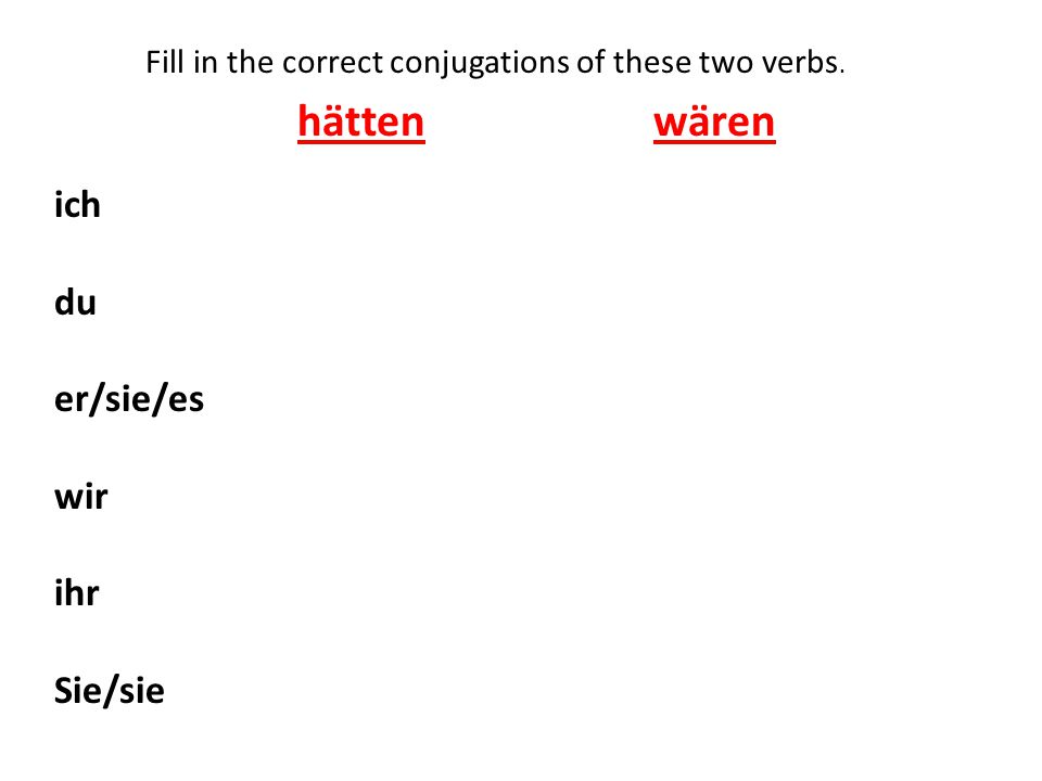 Write the three rules for when you use a form of wären in the subjunctive mood.