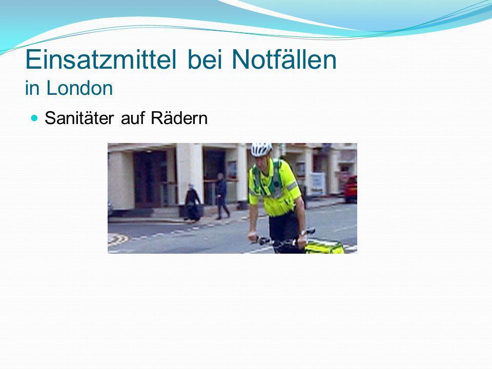 Einsatzmittel bei Notfällen in London Sanitäter auf Rädern