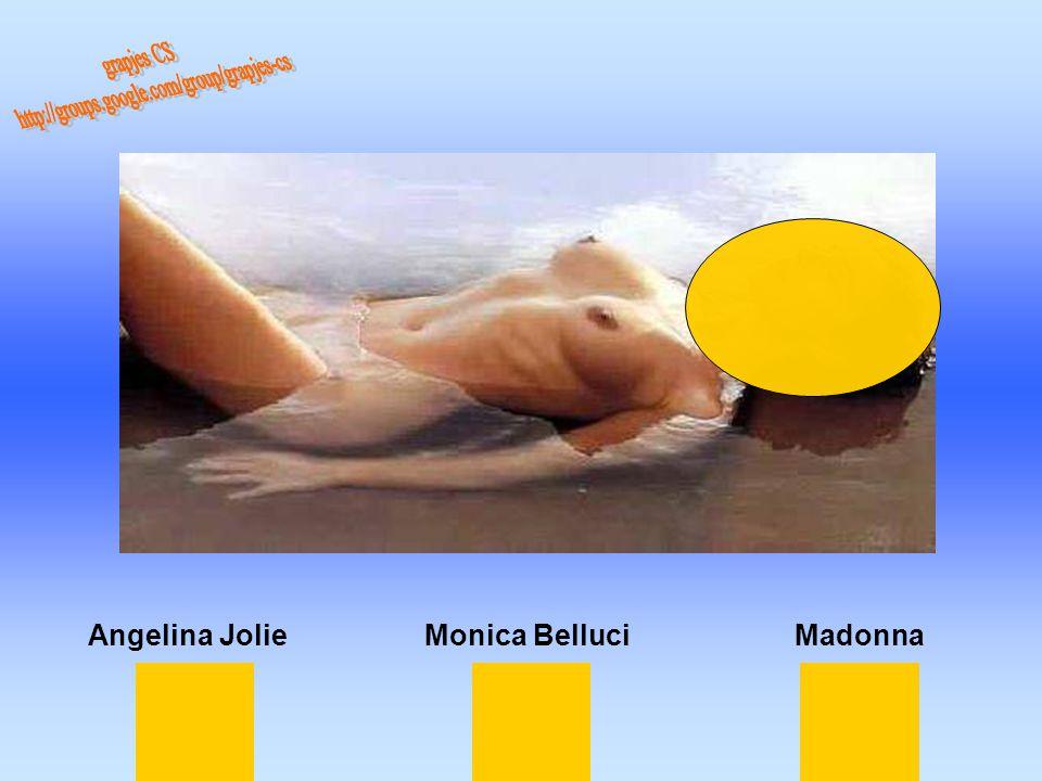 Monica BelluciAngelina JolieMadonna