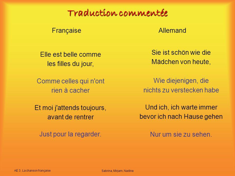 AE 3, La chanson française Sabrina, Mirjam, Nadine Traduction commentée FrançaiseAllemand Elle est belle comme les filles du jour, Comme celles qui n'
