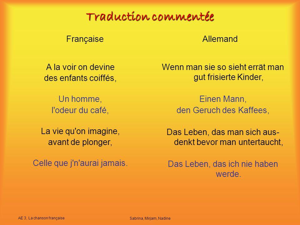 AE 3, La chanson française Sabrina, Mirjam, Nadine Traduction commentée FrançaiseAllemand A la voir on devine des enfants coiffés, Un homme, l'odeur d