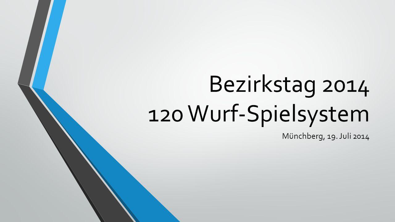 Bezirkstag 2014 120 Wurf-Spielsystem Münchberg, 19. Juli 2014